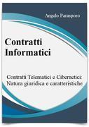 Contratti informatici: Telematici e Cibernetici, natura giuridica e caratteristiche