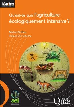 Qu'est-ce que l'agriculture écologiquement intensive ?