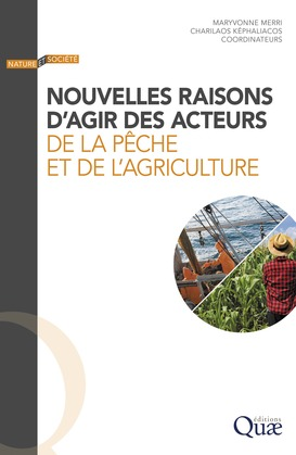 Nouvelles raisons d'agir des acteurs de la pêche et de l'agriculture