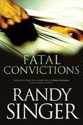 Fatal Convictions