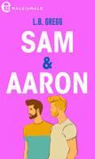 Sam & Aaron
