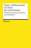 Der Brief des Lord Chandos. Schriften zur Literatur, Kultur und Geschichte