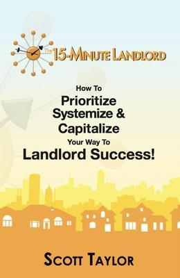 The 15-Minute Landlord
