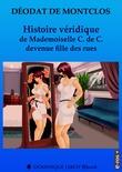 Histoire véridique de Mademoiselle C. de C. devenue fille des rues