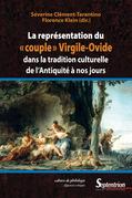 La représentation du «couple» Virgile-Ovide dans la tradition culturelle de l'Antiquité à nos jours