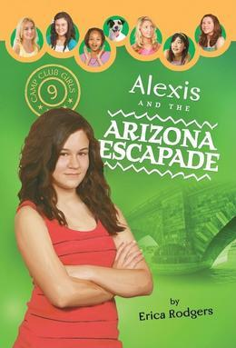 Alexis and the Arizona Escapade