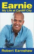 Earnie: My Life at Cardiff City