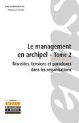 Le management en archipel - Tome 2