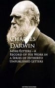 More Letters - A Record of His Work in a Series of Hitherto Unpublished Letters