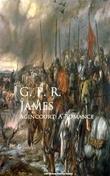 Agincourt: A Romance