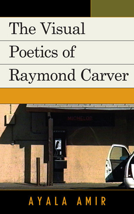 The Visual Poetics of Raymond Carver