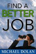 Find a Better Job