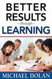 Better Results Through Learning