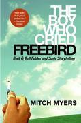 The Boy Who Cried Freebird