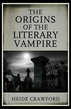 The Origins of the Literary Vampire