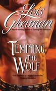Tempting the Wolf