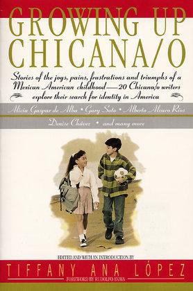 Growing Up Chicana/o