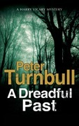 Dreadful Past, A: A British Police Procedural