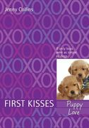First Kisses 3: Puppy Love