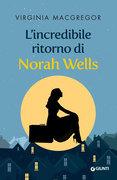 L'incredibile ritorno di Norah Wells