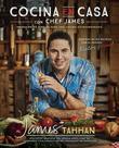 Cocina en casa con chef James: Ingredientes simples para una cocina extraordinaria