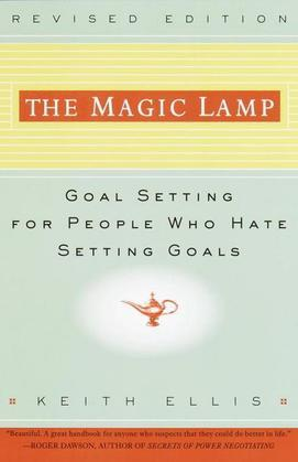 The Magic Lamp: Goal Setting for People Who Hate Setting Goals