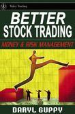 Better Stock Trading: Money and Risk Management