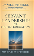 Servant Leadership for Higher Education: Principles and Practices