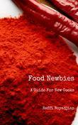 Food Newbies: A Guide For New Cooks