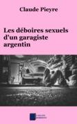 Les déboires sexuels d'un garagiste argentin