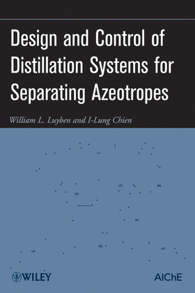 Design and Control of Distillation Systems for Separating Azeotropes