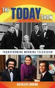 The Today Show: Transforming Morning Television