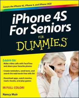 iPhone 4S For Seniors For Dummies<sup>®</sup>