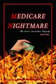 Medicare Nightmare: The Great Australian Tragedy