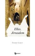 Elles, Jérusalem