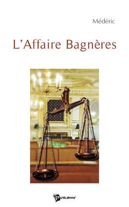 L'Affaire Bagnères