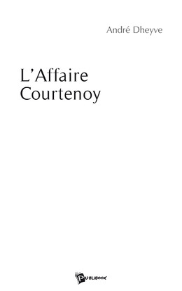 L'Affaire Courtenoy
