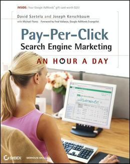 Pay-Per-Click Search Engine Marketing: An Hour a Day
