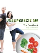 Unsupersize Me - The Cookbook