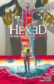 Hexed: The Harlot & The Thief Vol. 3