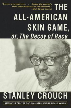 The All-American Skin Game, or Decoy of Race: The Long and the Short of It, 1990-1994
