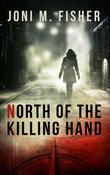 North of the Killing Hand