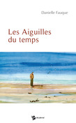 Les Aiguilles du temps