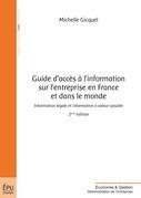 Guide d'accès à l'information sur l'entreprise en France et dans le monde