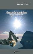 Ganne le magicien - Tome II