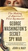 George Washington's Secret Spy War