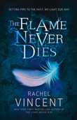 The Flame Never Dies (Well of Souls, Book 2)