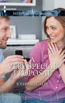 A Very Special Proposal (Mills & Boon Medical)