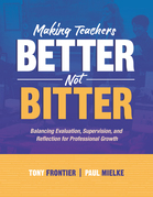 Making Teachers Better, Not Bitter: Balancing Evaluation, Supervision, and Reflection for Professional Growth