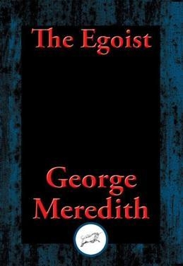 The Egoist: With Linked Table of Contents